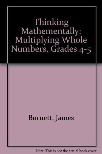 9781876842796: Thinking Mathementally: Multiplying Whole Numbers, Grades 4-5