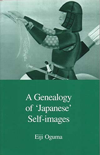 A Genealogy of 'Japanese' Self-Images (Japanese Society Series): Oguma, Eiji