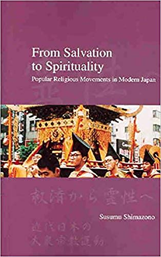 9781876843120: From Salvation to Spirituality: Popular Religious Movements in Japan (Japanese Society (Hardcover))