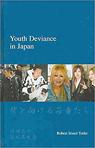 9781876843175: Youth Deviance in Japan: Class Reproduction of Non-Conformity (Japanese Society Series)