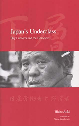 9781876843250: Japan's Underclass PB: Day Laborers and the Homeless: Day Labourers and the Homeless (Modernity and Identity in Asia)
