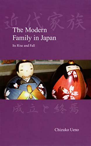 9781876843564: The Modern Family in Japan: Its Rise and Fall (Japanese Society Series)