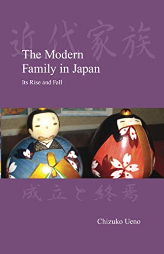 9781876843625: The Modern Family in Japan: Its Rise and Fall (Japanese Society Series)