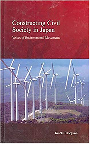 9781876843670: Constructing Civil Society in Japan: Voices of Environmental Movements (Stratification and Inequality Series)