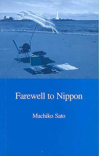 Farewell to Nippon: Japanese Lifestyle Migrants in: Machiko Sato