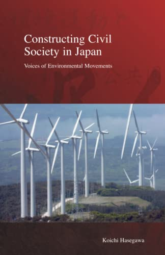 9781876843731: Constructing Civil Society in Japan: Voices of Environmental Movements (Stratification and Inequality Series)