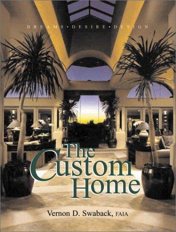 9781876907402: The Custom Home: Dreams-Desire-Design