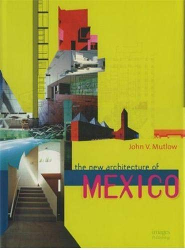 9781876907846: The New Architecture of Mexico