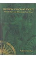 9781876924089: Buddhism Ethics and Society: The Conflicts and Dilemmas of Our Times