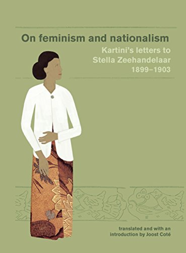 9781876924355: On Feminism and Nationalism: Kartini's Letters to Stella Zeehandelaar 1899-1903 (Revised edition) (Monash Papers on Southeast Asia)