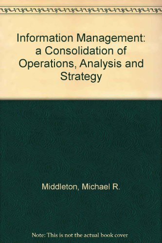9781876938369: Information Management: a Consolidation of Operations, Analysis and Strategy