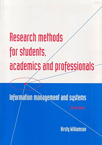Research Methods for Students, Academics and Professionals,: Williamson, Kirsty