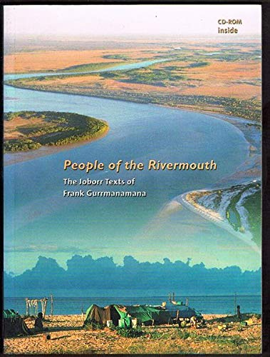 9781876944087: People of the Rivermouth: The Joborr Texts of Frank Gurrmanamana (English and Australian Languages Edition)