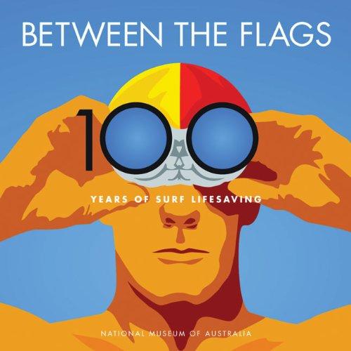 Between The Flags: 100 Years Of Australian: Jaggard, Ed (ed)
