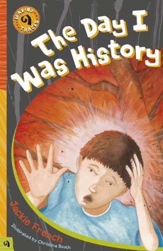 9781876944551: The Day I Was History (Making Tracks)