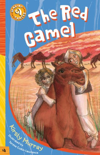9781876944698: The Red Camel (Making Tracks)