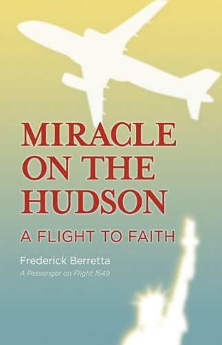 9781876963002: Miracle on the Hudson: A Flight to Faith