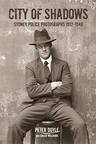 9781876991203: City of Shadows: Sydney Police Photographs 1912-1948
