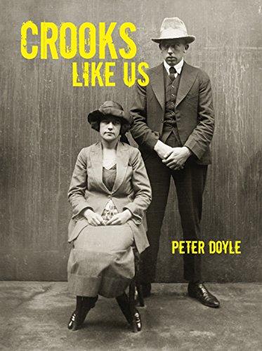 Crooks Like Us: Doyle, Peter