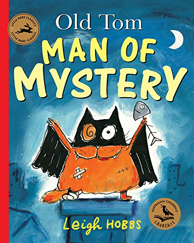 Old Tom, Man of Mystery (Paperback): Leigh Hobbs