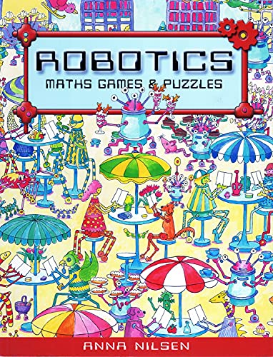 9781877003615: Robotics: Maths, Games and Puzzles