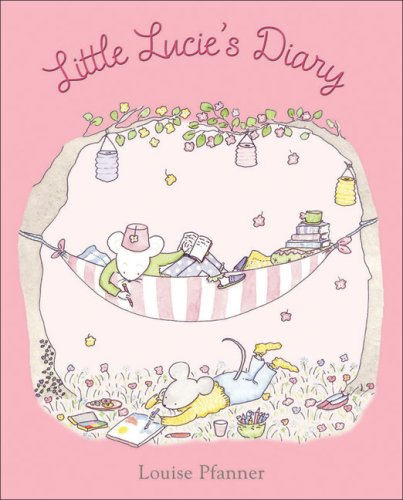 Little Lucie's Diary: Louise Pfanner