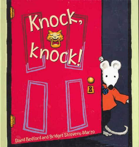 Knock, Knock , bilderbuch in englischer Sprache: Bedford, David Strevens-Marzo Bridget