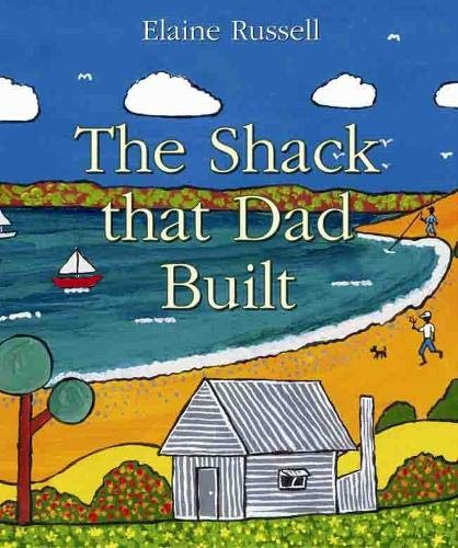 9781877003943: The Shack that Dad Built