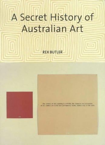 9781877004216: A Secret History of Australian Art