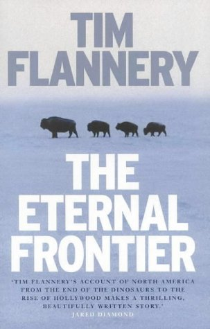 9781877008221: Eternal Frontier: An Ecological History of North America & Its Peoples