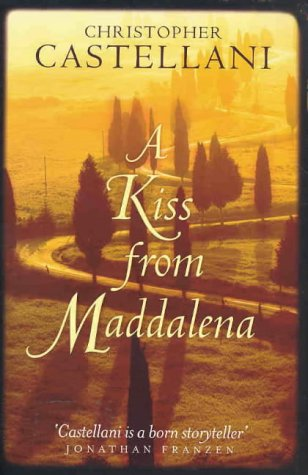 9781877008689: A Kiss from Maddalena