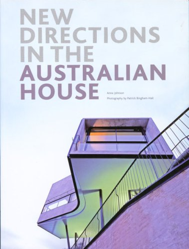 New Directions in the Australian House (Paperback): Anna Johnson