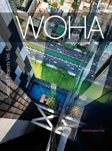 9781877015304: WOHA Selected Projects: Selected Projects v. 1: The Architecture of WOHA