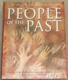 PEOPLE OF THE PAST: THE ILLUSTRATED HISTORY OF HUMANKIND: BURENHULT GORAN (GENERAL EDITOR)