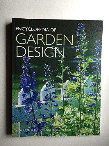 Encyclopedia Of Garden Design: Jennifer Stackhouse