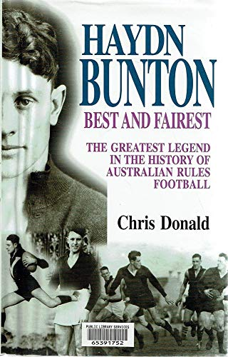 Haydn Bunton Best and Fairest The Greatest Legend in the History of Australian Rules Football