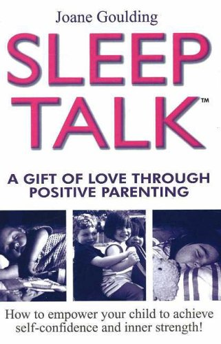 9781877029707: Sleeptalk: A Gift of Love Through Positive Parenting