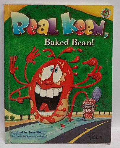 Real Keen, Baked Bean! (9781877035302) by June Factor