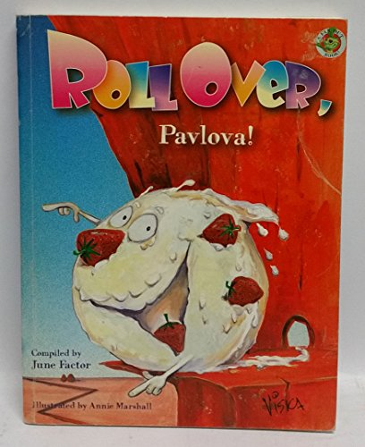 Roll Over, Pavlova! (Far Out! S.) (9781877035319) by June Factor