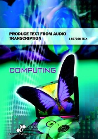 9781877038754: Produce Text from Audio Transcription