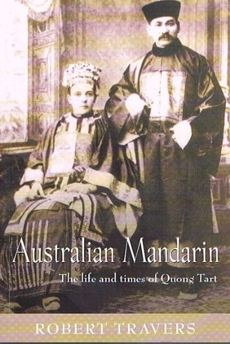 9781877058202: Australian Mandarin: The Life and Times of Quong Tart