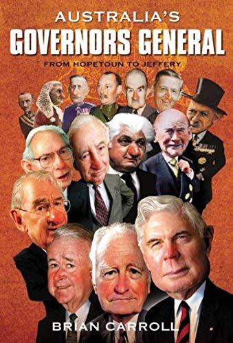 9781877058219: Australia's Governors-General: From Hopetoun to Jeffrey
