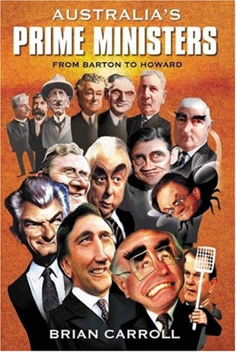 9781877058226: Australia's Prime Ministers: From Barton to Howard