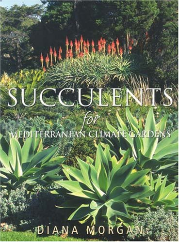 9781877058264: Succulents for Mediterranean Climate Gardens