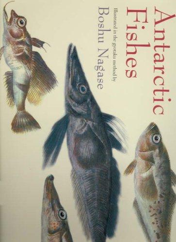 9781877058462: Antarctic Fishes: Illustrated in the Gyotaku Method by Boshu Nagase