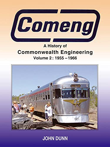 9781877058738: Comeng: A History of Commonwealth Engineering: Volume 2: 1955 - 1966