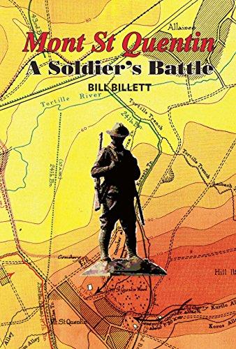 Mont St Quentin: A Soldier's Battle: Billett; Billett, Bill