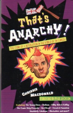 9781877059247: That's Anarchy! The Story of the Revolution in the World of TV Comedy