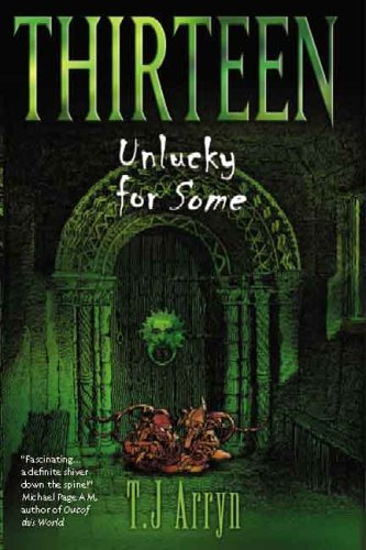 Thirteen - Unlucky for Some