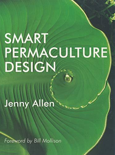 9781877069178: Smart Permaculture Design